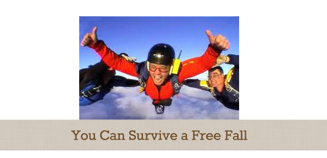 You Can Survive a Free Fall