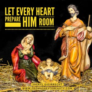 Let Every Heart Prepare Him Room