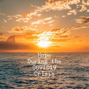 Hope During the COVID19 Crisis