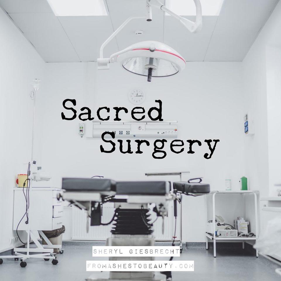 Sacred Surgery