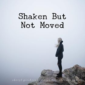 Shaken But Not Moved