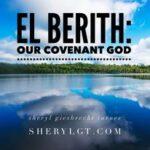 El Berith: Our Covenant God