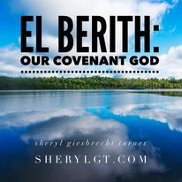 Read more about the article El Berith: Our Covenant God